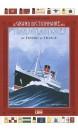 Le grand dictionnaire des transatlantiques : du Titanic au France