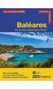 Baléares : Ibiza, Formentera, Majorque, Cabrera, Minorque