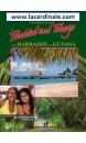 Cruising Guide to Trinidad and Tobago: Plus Barbados and Guyana