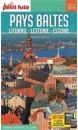 Petit fute Pays baltes : Estonie, Lettonie, Lituanie