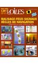 Balisages, feux, signaux et règles de navigation