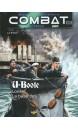 Combat : air, terre, mer Volume 2 U-Boote Lorient, la base des as