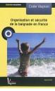 Code Vagnon : organisation et sécurité de la baignade en France