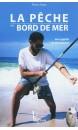 La pêche en bord de mer : aux appâts et aux leurres