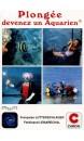 Plongée : devenez aquarien