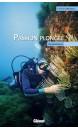 Passion plongée : autobiographie