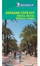 Guide Vert Espagne côté est : Valence, Murcie, Baléares, Aragon