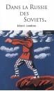 Dans la Russie des Soviets