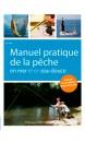 Manuel pratique de la pêche en mer et en eau douce : plus de 500 schémas pour réussir !