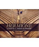 Hermione : La Fayette's frigate of freedom