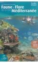 Faune et flore de la mer Méditerranée : 832 espèces illustrées : guide visuel