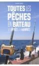 Toutes les pêches en bâteau : aux appâts & aux leurres
