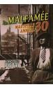 La malfamée : Marseille, années 30