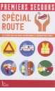 Premiers secours : spécial route
