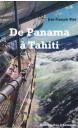 De Panama à Tahiti