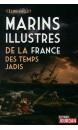 Marins illustres de la France des temps jadis
