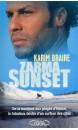 Zarma sunset ! : de la banlieue aux plages d'Hawaï, le fabuleux destin d'un surfeur des cités