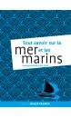 Tout savoir sur la mer et les marins