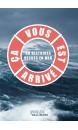 Ca vous est arrivé : 30 histoires vraies vécues en mer