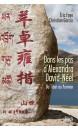 Dans les pas d'Alexandra David-Néel : du Tibet au Yunnan