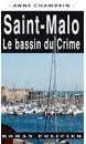 Saint-Malo : le bassin du crime