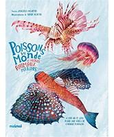 Poissons du monde : et autres animaux marins