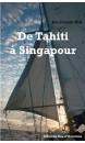 De Tahiti à Singapour