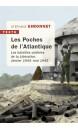 Les poches de l'Atlantique : les batailles oubliées de la Libération : janvier 1944-mai 1945