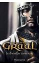 Graal Volume 1 Le chevalier sans nom
