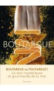 Boutargue : histoires, traditions, recettes