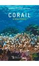 Corail : un trésor à préserver