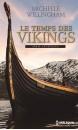 Le temps des Vikings : série intégrale