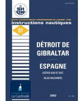 Instruction Nautique D1 - Détroit de Gibraltar - Espagne (côtes Sud et Est, Islas Baleares) version numérique