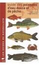 Guide des poissons d'eau douce et pêche