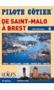 Pilote Côtier N°6 - St Malo, Brest