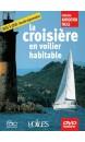 DVD La croisière en voilier habitable
