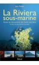 La Riviera sous-marine