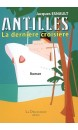 Antilles, la dernière croisière