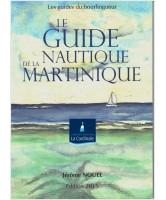 Le Guide Nautique de la Martinique