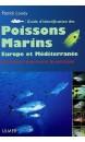 Guide d'identificaiton des poissons marins : Europe de l'ouest et Méditerranée