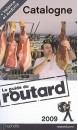 Guide du routard Catalogne + Valence et Andorre
