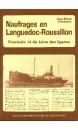 Naufrages en Languedoc-Roussillon vol 14